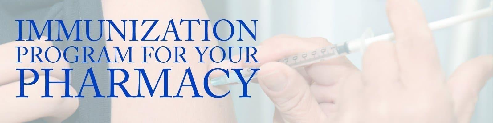 pharrmacy immunization program, start immunizations in my pharmacy, independent pharmacy consulting, keep my pharmacy competitive